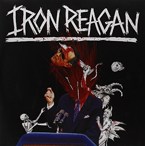 Iron Reagan Tyranny Of Will