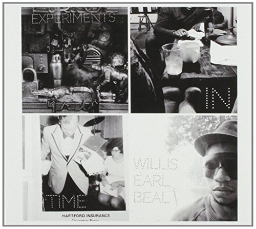 Willis Earl Beal Experiments In Time