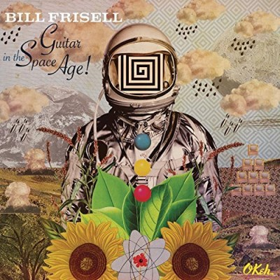 Bill Frisell Guitar In The Space Age