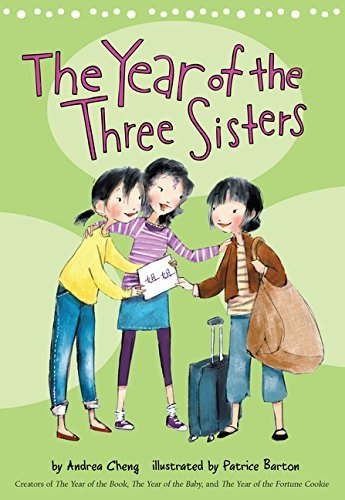 Andrea Cheng The Year Of The Three Sisters