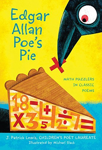 J. Patrick Lewis Edgar Allan Poe's Pie Math Puzzlers In Classic Poems
