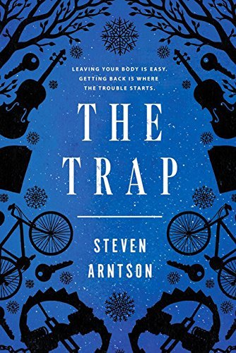Steven Arntson The Trap