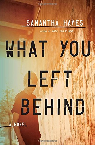 Samantha Hayes What You Left Behind