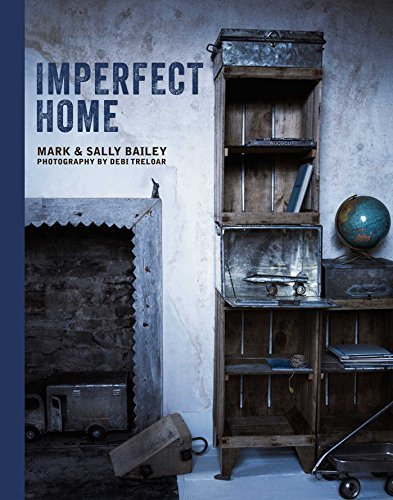 Mark Bailey Imperfect Home