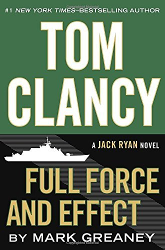 Mark Greaney Tom Clancy Full Force And Effect