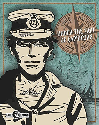 Hugo Pratt Corto Maltese Under The Sign Of Capricorn