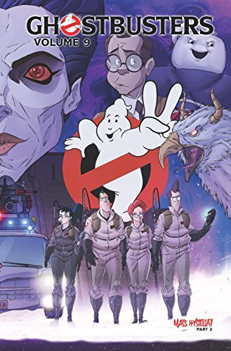 Erik Burnham Ghostbusters Volume 9 Mass Hysteria Part 2