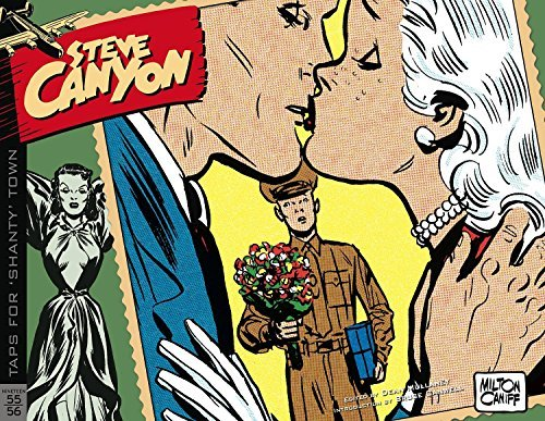 Milton Caniff Steve Canyon Volume 5 1955 1956