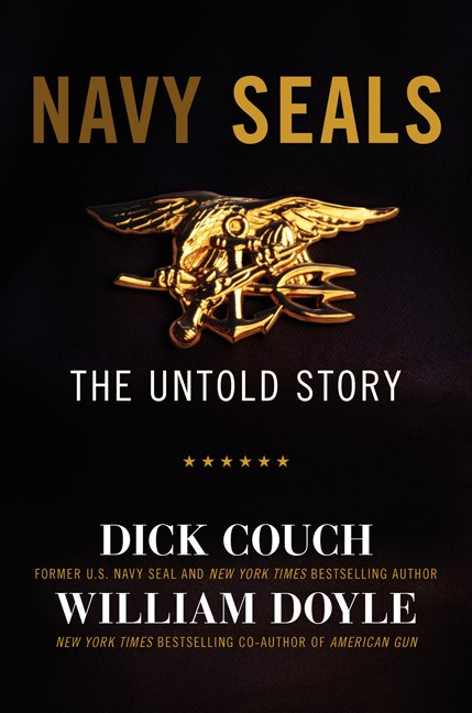 Dick Couch Navy Seals Their Untold Story
