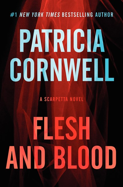 Patricia Cornwell Flesh And Blood