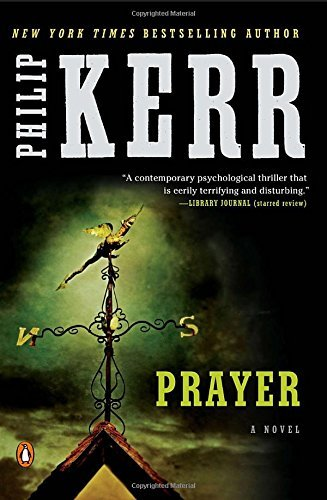 Philip Kerr Prayer