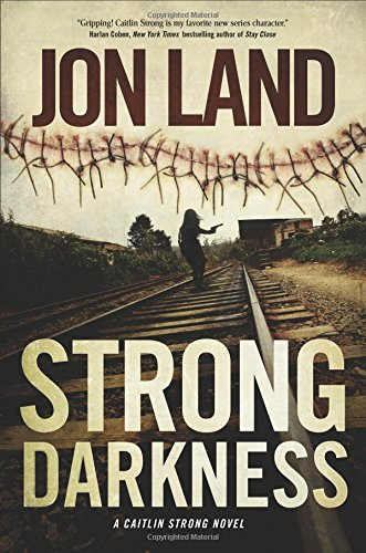 Jon Land Strong Darkness