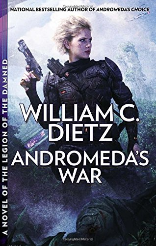 William C. Dietz Andromeda's War