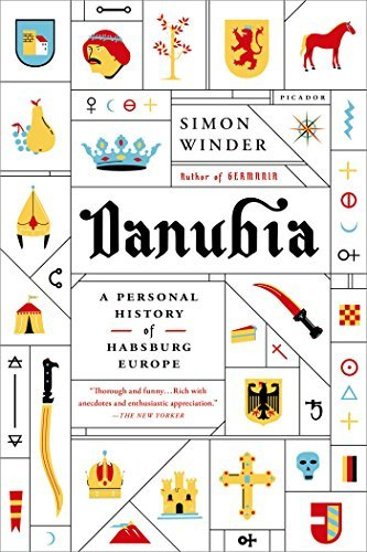 Simon Winder Danubia A Personal History Of Habsburg Europe