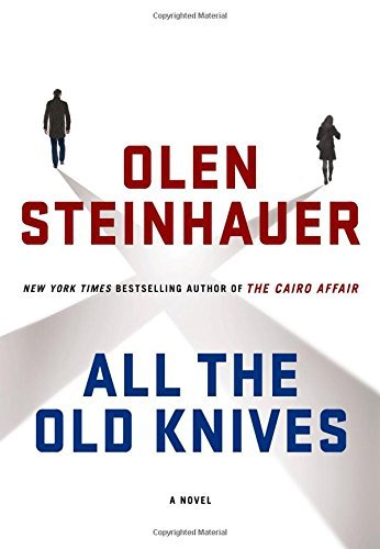 Olen Steinhauer All The Old Knives