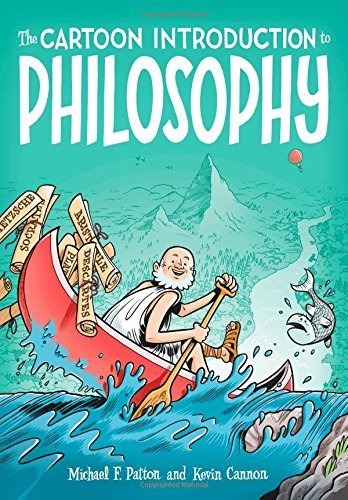 Michael F. Patton The Cartoon Introduction To Philosophy