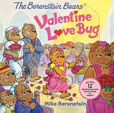 Mike Berenstain The Berenstain Bears' Valentine Love Bug