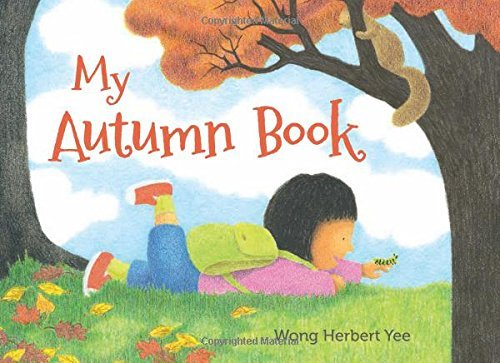 Wong Herbert Yee My Autumn Book