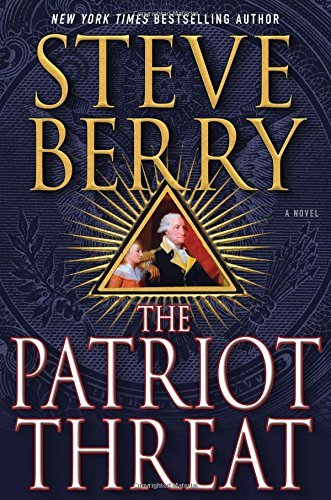 Steve Berry The Patriot Threat