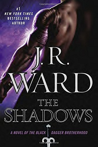 J. R. Ward The Shadows A Novel Of The Black Dagger Brotherhood