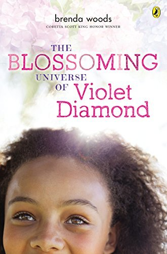 Brenda Woods The Blossoming Universe Of Violet Diamond