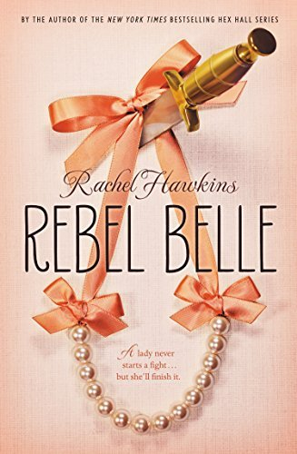 Rachel Hawkins Rebel Belle