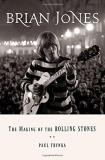 Paul Trynka Brian Jones The Making Of The Rolling Stones