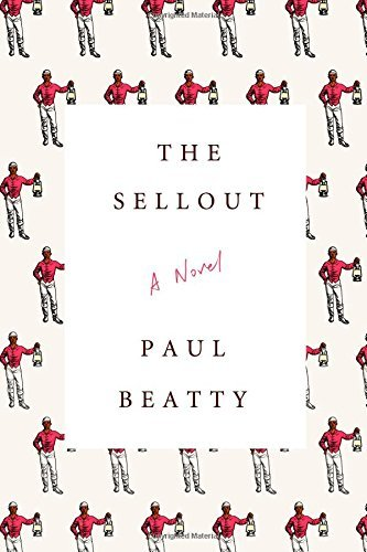 Paul Beatty The Sellout