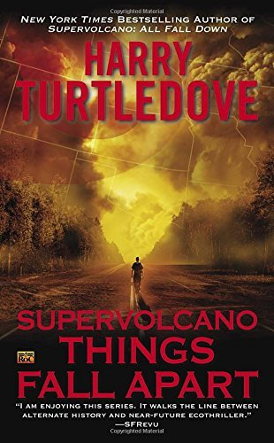 Harry Turtledove Supervolcano Things Fall Apart