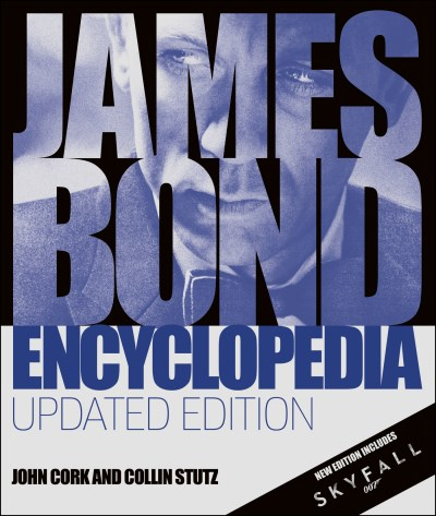 John Cork James Bond Encyclopedia Updated Edition