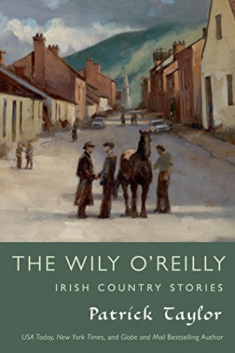 Patrick Taylor The Wily O'reilly Irish Country Stories