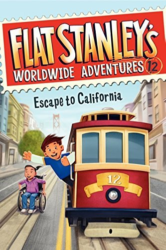 Jeff Brown Flat Stanley's Worldwide Adventures #12 Escape To California
