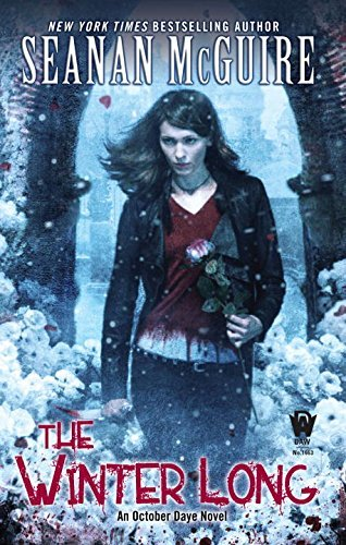Seanan Mcguire The Winter Long October Daye #8