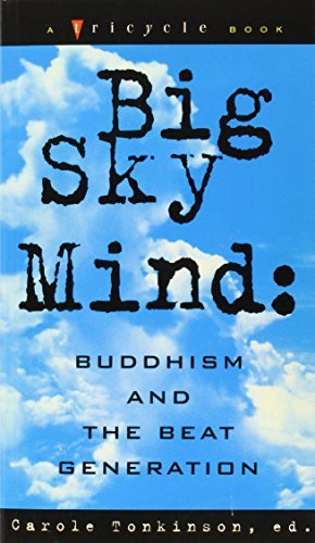 Carole Tomkinson Big Sky Mind Buddhism And The Beat Generation Riverhead