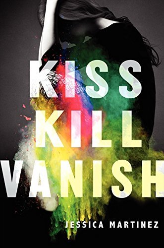 Jessica Martinez Kiss Kill Vanish
