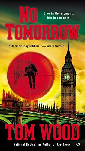 Tom Wood No Tomorrow