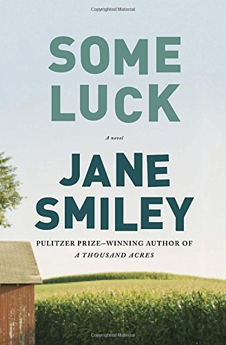 Jane Smiley Some Luck