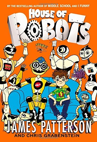 James Patterson House Of Robots