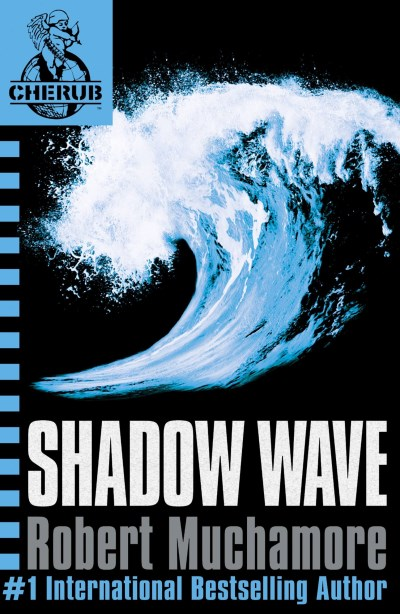Robert Muchamore Shadow Wave