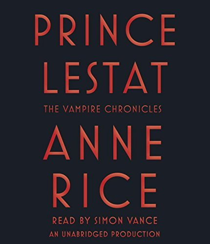 Anne Rice Prince Lestat The Vampire Chronicles