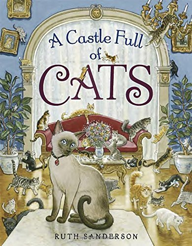 Ruth Sanderson A Castle Full Of Cats