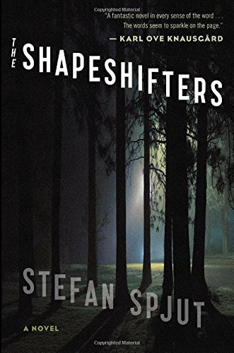 Stefan Spjut The Shapeshifters