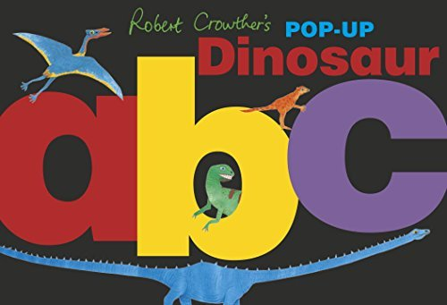 Robert Crowther Robert Crowther's Pop Up Dinosaur Abc