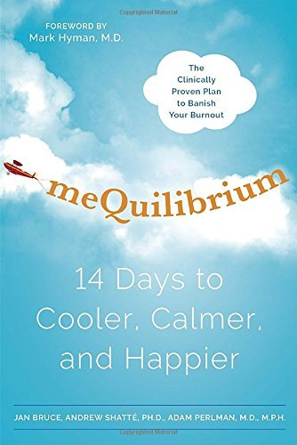 Jan Bruce Mequilibrium 14 Days To Cooler Calmer And Happier