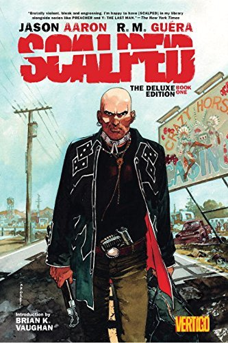 Jason Aaron Scalped Deluxe Edition Book One