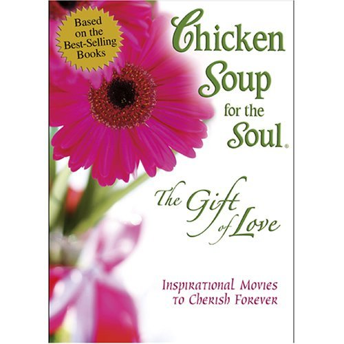 Chicken Soup For The Soul Gift Of Love Nr