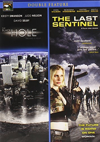 Black Hole Last Sentinel Double Feature