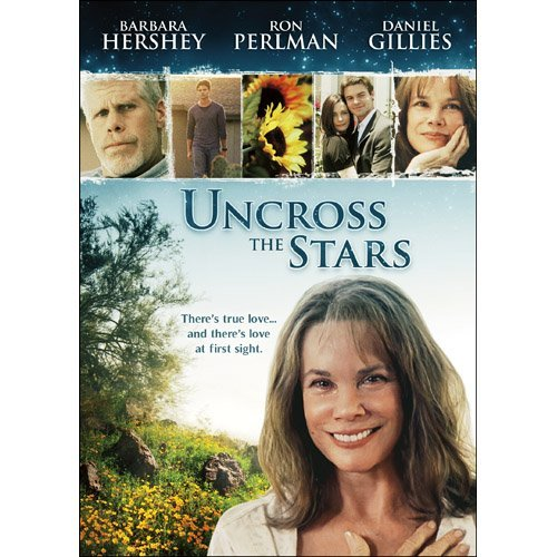 Uncross The Stars Hershey Perlman Gillies Pg13