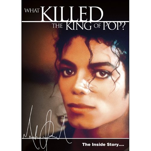 What Killed The King Of Pop? What Killed The King Of Pop? Nr