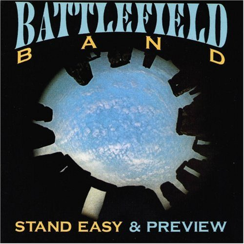 Battlefield Band Stand Easy & Preview